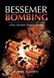 BESSEMER BOMBING: How Absolute Power Corrupts