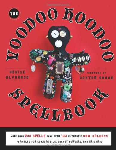 Voodoo Hoodoo Spellbook Denise Alvarado