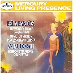 Bartok: The Wooden Prince / Music for Strings, Percussion and Celesta