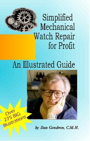 Download Simplified Mechanical Watch Repair for Profit: An Illustrated Guide PDF