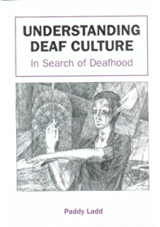 Introduction to american deaf culture professional perspectives understanding deaf culture in search of deafhood fandeluxe Gallery