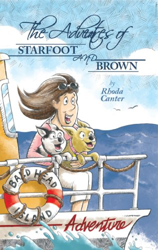 The Adventures of Starfoot and Brown (Starfoot and Brown Adventures Book 1)