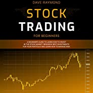 Stock Trading for Beginners: A Beginner's Guide to Learn How to Invest in the Stock Market. Research Best Inve