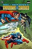 DC/Marvel Crossover Classics, Vol. II