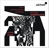 Stockhausen: Amour, Der kleine Harlekin, Wochenkreis
