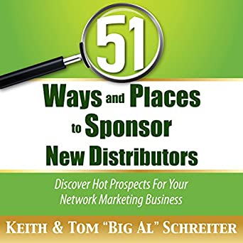 Amazon com: 51 Ways and Places to Sponsor New Distributors