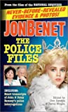 img - for JonBenet: The Police Files book / textbook / text book