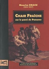 Chair fraîche, sur le pavé de Paname par Auguste Poitevin