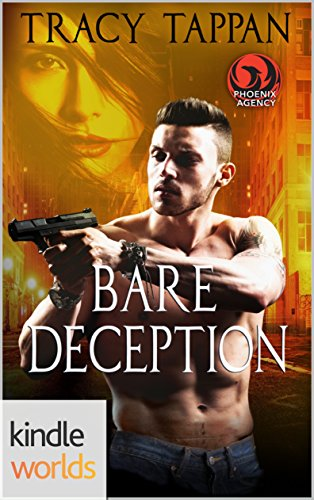 The Phoenix Agency: Bare Deception (Kindle Worlds Novella)