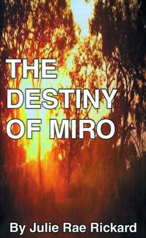 The Destiny of Miro ebook