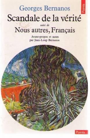 SCANDALE DE LA VERITE SUIVI DE NOUS AUTRES, FRANCA...