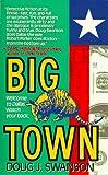 Big Town, Doug J. Swanson, 0061092134