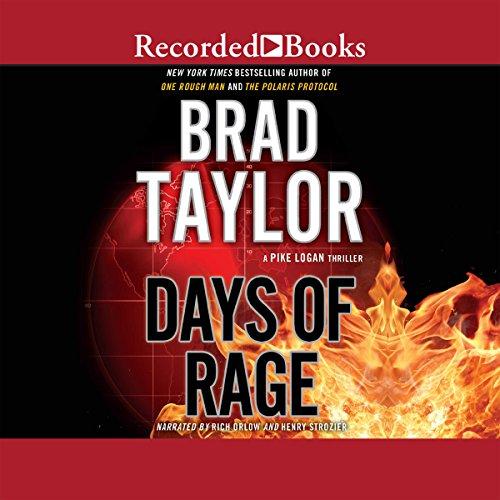 Days of Rage: A Pike Logan Thriller, Book 6