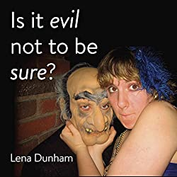 Is it evil not to be sure?