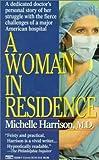 A Woman in Residence, Michelle Harrison, 0449222381