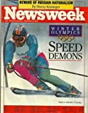 NEWSWEEK, FEBRUARY 10, 1992, THE INTERNATIONAL NEWSMAGAZINE: WINTER OLYMPICS §SPEED DEMONS, ITALY'S ALBERTO TOMBA, BEWARE OF RUSSIAN NATIONALISM BY HENRY KISSINGER AND VARIOUS ARTICLES