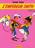 L'empereur Smith (Lucky Luke) (French Edition)