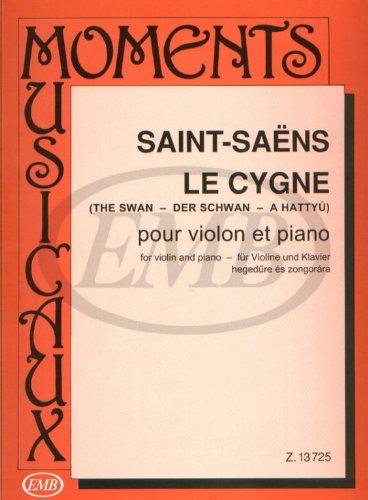 Le Cygne - der Schwan - the Swan. Violine, Klavier