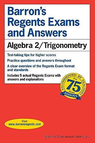 regents exams and answers algebra 2 trigonometry barron s regents rh amazon com algebra 2 trigonometry regents study guide Study Guide Template