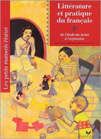 Amazon Fr Litterature Et Pratique Du Francais 4eme De L