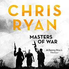 Masters of War: Danny Black, Book 1 Audiobook by Chris Ryan Narrated by Jamie Parker