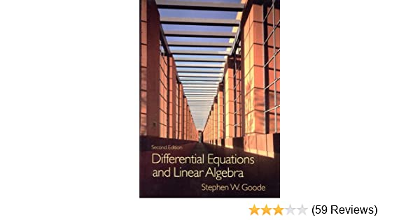Differential equations and linear algebra 2nd edition stephen w differential equations and linear algebra 2nd edition stephen w goode 9780132637572 amazon books fandeluxe Image collections