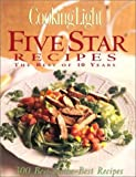 Five Star Recipes: The Best of 10 Years (Cooking Light)
