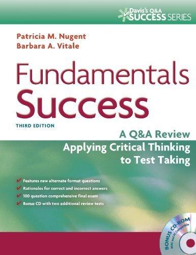 Fundamentals Success by Nugent RN MA MS EdD, Patricia M., Vitale RN MA, Barbara . (F.A. Davis Company,2011) [Paperback] 3rd EDITION