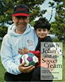 Coach John and His Soccer Team, Alice K. Flanagan, 0516207776