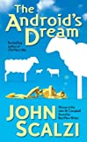 The Android's Dream, John Scalzi, 0765348284