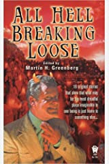 All Hell Breaking Loose (Daw Fantasy Anthology) Mass Market Paperback