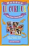 Le Curieux, Monaco-Côte d'Azur en famille ou Le Curieux, Monaco-French Riviera for Families
