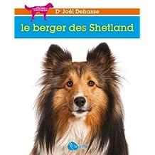 Le berger des Shetland (Mon Chien De Compagnie)