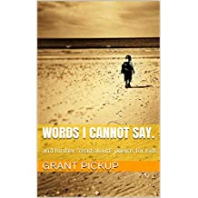 Words I cannot say.: and further read aloud poems for kids