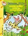 Geronimo Stilton, tome 9 : Quatre Souris dans la Jungle-Noire par Stilton