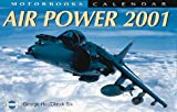 Air Power 2001 Calendar, Hall, George, 0760308586