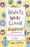 """""""Always Wear Clean Underwear!"""", Marc Gellman, 0688144926"""