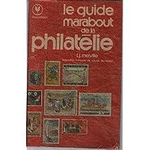 Le guide marabout de la philatélie
