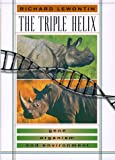 The Triple Helix, Richard C. Lewontin, 0674001591