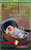 img - for On the Doorstep (Tiny Blessings Series #3) (Larger Print Love Inspired #316) book / textbook / text book