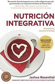 Nutrición Integrativa: Alimenta tu salud & felic