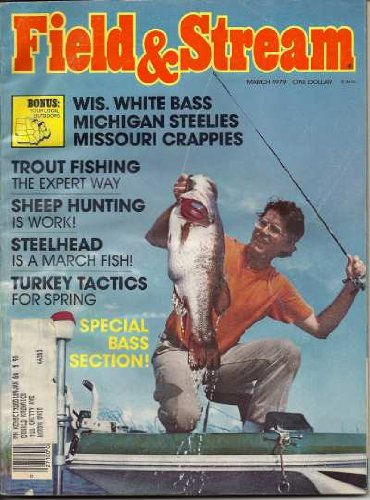 Vintage Field and Stream Magazine - March, 1979