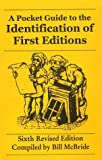Pocket Guide to the Identification of First Editions, McBride, Bill, 0930313062