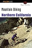Search : Mountain Biking Northern California (Regional Mountain Biking Series)