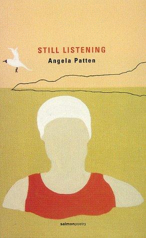Still Listening (Salmon Poetry)