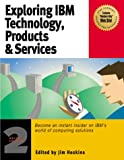 Exploring IBM Technology and Products, , 188506831X