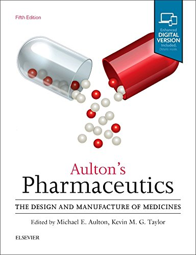 Aultons Pharmaceutics  The Design And Manufacture Of Medicines  5E