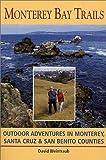 Monterey Bay Trails, David Weintraub, 0899972489