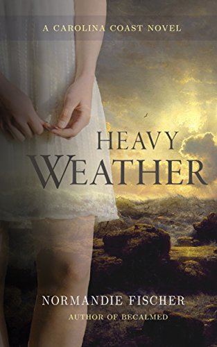 Heavy Weather: A Carolina Coast Novel
