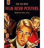 The 101 Best Film Noir Posters From The 1940s-1950s Film Noir 101 (Hardback) - Common